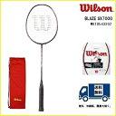 [楽天市場]WILSON ウィルソン バドミントン ラケットブレイズ SX 7000 BLAZE SX 7000 WRT854320240%OFF