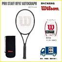 WILSON ウィルソン 硬式テニス ラケットプロスタッフRF97AUTOGRAPH PROSTAFF RF97