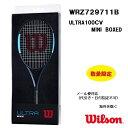 ウィルソン Wilson ミニチュアラケットULTRA 100 CV MINI WRZ741711B30%OFF