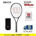 樂天商城 - WILSON ウィルソン 硬式テニスラケット バーンFST99BURN FST99 WRT729110  国内正規流通品