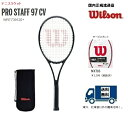 WILSON ウィルソン 硬式テニス ラケットプロスタッフ97CV PROSTAFF97CV WRT739120 国内正規流通品