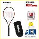 [楽天市場] WILSON ウィルソン テニス ラケットバーン100 BURN100 WRT727020 国内正規品