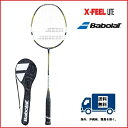 BABOLAT (バボラ)バドミントン ラケット X−FEEL LITE エックスフィール ライト  602106 40%OFF