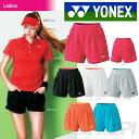 「2017モデル」YONEX(ヨネックス)「Ladies ウィメンズショートパンツ 25019」テニス&バドミントンウェア「SS」