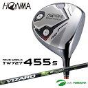 【即納!】本間ゴルフ ツアーワールド TW727 455s ドライバー VIZARD YAシャフト[HONMA TOUR WORLD]【あす楽対応】