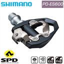 SHIMANO(シマノ) PD-ES600 SPDペダル ペダル ビンディングペダル ロードバイク クロスバイク