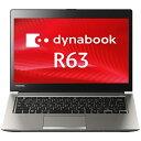 新品 ノートパソコン 東芝 dynabook R63/W ( Windows 10 Pro 64ビット / Core i5-5200U / 4GB / 128GB SSD / ドライブなし / 13.3インチ )【納期 〜3営業日】【送料無料】【メーカー保証】【02P03Dec16】