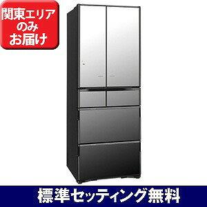 日立 6ドア冷蔵庫(505L・フレンチドア)「真空チルド Xシリーズ」 R−X5200F−X (クリスタルミラー)【標準設置無料】