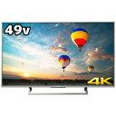 ソニー 49V型 4K対応液晶テレビ KJ-49X8000E S(標準設置無料)