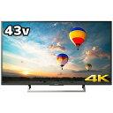ソニー 43V型 4K対応液晶テレビ KJ-43X8000E B(標準設置無料)