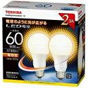 東芝 調光器非対応LED電球 「E−CORE」電球色 LDA9L−G/60W−2P