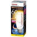 東芝 LED電球(電球色/口金E26)「E−CORE」「一般電球タイプ」 LDT8L‐G/S/60W