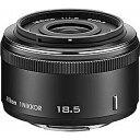 ニコン 1 NIKKOR 18.5mm f/1.8(ブラック) 1N 18.5 1.8BK(送料無料)