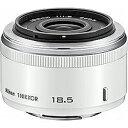 ニコン 1 NIKKOR 18.5mm f/1.8(ホワイト) 1N 18.5 1.8WH【送料無料】