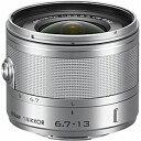 ニコン 1 NIKKOR VR 6.7-13mm f/3.5-5.6(シルバー) 1N VR6.7‐13 SL(送料無料)