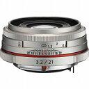リコー 交換レンズ HD PENTAX−DA 21mm F3.2AL Limited(シルバー) HDPENTAX‐DA21mmF3.2(送料無料)