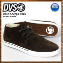 DVS/ディーブイエス スケートシューズ スニーカー Dash Sherpa Pack Brown Suede スケシュー スケボーシューズ スケートボード