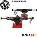 THUNDER サンダー スケートボード トラック RACING BLACK/RED 143 トラック ジュニア デッキ用 スケボー スケートボード パーツ