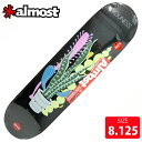 ALMOST オールモスト デッキ Youness Grower Not Shower Series DECK 8.125 AMD-288 スケートボード SKATEBOARD スケボー