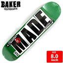 BAKER ベイカー スケートボード デッキ スケボー FIGGY MADE DECK 8.0 BAD-269