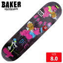 BAKER ベイカー デッキ DEE MELODIES DECK 8.0 BAD-293 skateboard スケートボード スケボー