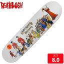 DEATHWISH デスウィッシュ デッキ HAYES FRIED PIPER DECK 8.0 DWD-103 スケートボード スケボー