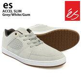 es/エス スケートシューズ スニーカー アクセル ACCEL SLIM GREY/WHITE/GUM アクセル スリム スケシュー スケボーシューズ