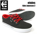ETNIES エトニーズ スニーカー スケートシューズ ジュニア キッズ JAMESON2 EC NV/RD/WT スケシュー