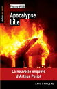 Apocalypse LilleLa nouvelle enqu?te d'Arthur Petiot【電子書籍】[ Pierre Willi ]