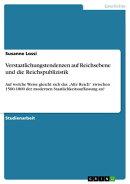 Verstaatlichungstendenzen auf Reichsebene und die Reichspublizistik