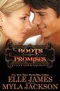 Boots & Promises【電子書籍】[ Myla Jackson ]