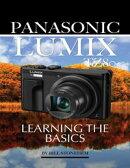 Panasonic Lumix Tz80: Learning the Basics