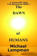 The Dawn of Humans