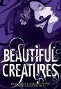 Beautiful Creatures: The Manga (A Graphic Novel)【電子書籍】[ Kami Garcia ]