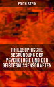 Philosophische Begr?ndung der Psychologie und der Geisteswissenschaften Psychische Kausalit?t, Individuum und Gemeinschaft【電子書籍】[ Edith Stein ]