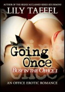 Busy in the Office 1: Going Once