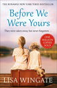Before We Were YoursThe heartbreaking bestseller of the year that is the perfect winter read【電子書籍】 Lisa Wingate