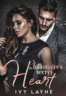 The Billionaire��s Secret Heart