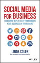 Social Media for BusinessFoolproof Tips to Help You Promote Your Business or Your Brand【電子書籍】[ Linda Coles ]