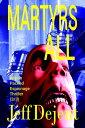 Martyrs All Action Packed Espionage Thriller (3/3)【電子書籍】[ Jeff Dejent ]