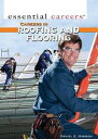 Careers in Roofing and Flooring【電子書籍】[ Harmon, Daniel ]
