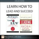 Learn How to Lead and Succeed (Collection)【電子書籍】[ Ken Blanchard ]