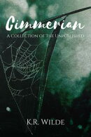 Cimmerian: A Collection of the Unpublished
