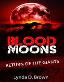 Blood Moons: Return of the Giants