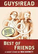 Guys Read: Best of Friends