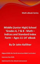 Middle (Junior High) School ��Grades 6, 7 & 8 - Math ? Indices and Standard Index Form - Ages 11-14�� eBook