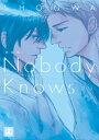 新装版 Nobody Knows【電子書籍】[ SHOOWA ]