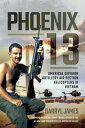 Phoenix 13 Americal Division Artillery Air Section Helicopters in Vietnam【電子書籍】 Darryl James