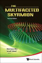 The Multifaceted Skyrmion