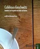 Cafehaus-Geschw���tz
